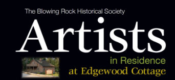 Artist in Residence at Edgewood Cottage Program, Blowing Rock NC
